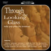 "Various - ""Through The Looking Glass: Indie Pop Plays The Monkees"""