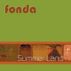 "Fonda - ""Summer Land"" 7-inch single"